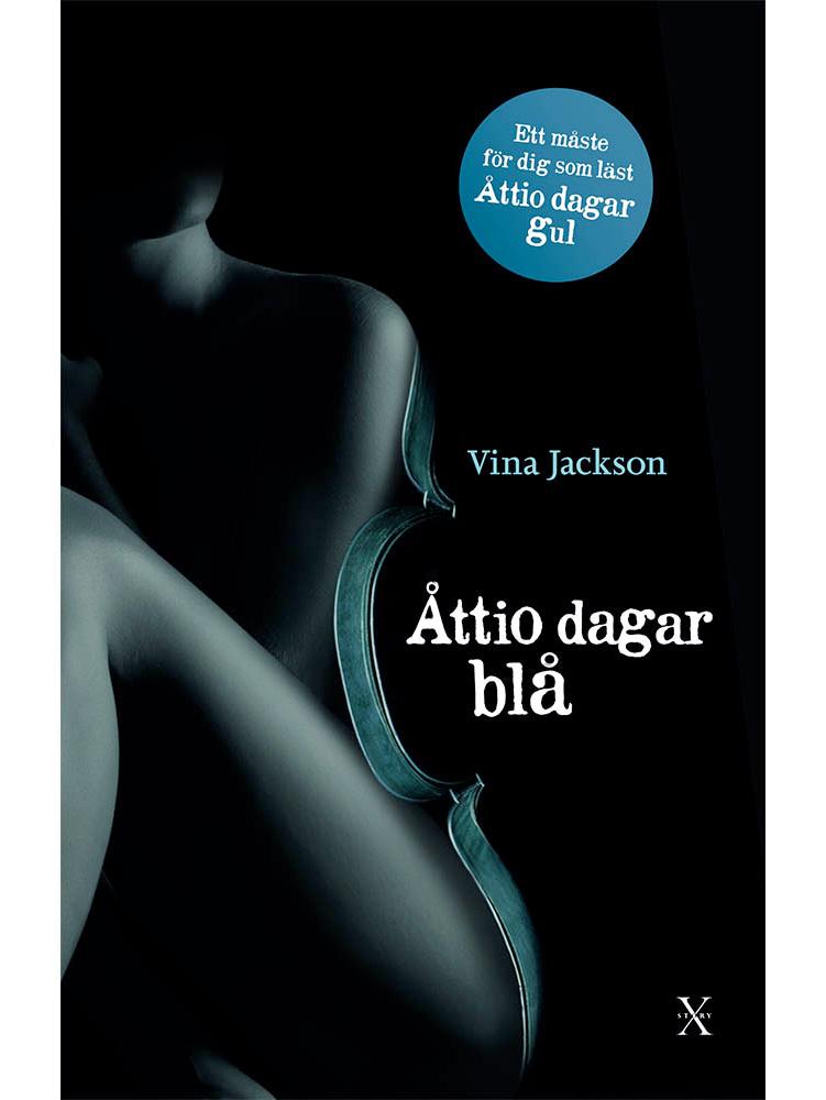 Åttio dagar blå - Erotisk roman